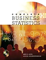 Complete Business Statistics (McGraw-Hill/Irwin Series Operations and Decision Sciences)