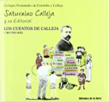 Saturnino Calleja y su editorial. Los cuentos de Calleja y mucho más: 3 (Biblioteca de Nuestro Mundo, Homenaje)