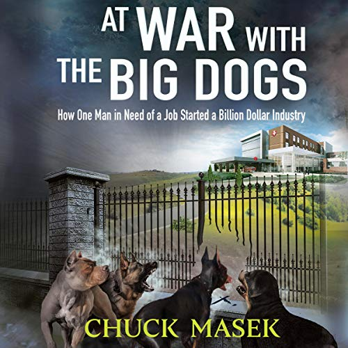 At War with the Big Dogs Audiobook By Chuck Masek cover art