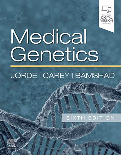 Compare Textbook Prices for Medical Genetics 6 Edition ISBN 9780323597371 by Jorde PhD, Lynn B.,Carey MD  MPH, John C.,Bamshad MD, Michael J.