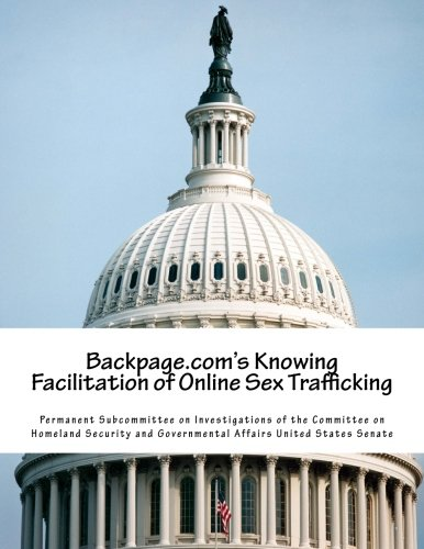 Backpage.com's Knowing Facilitation of Online Sex Trafficking