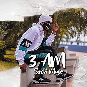 3 AM (feat. Sorchi)