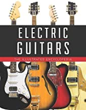 Electric Guitars: The Illustrated Encyclopedia