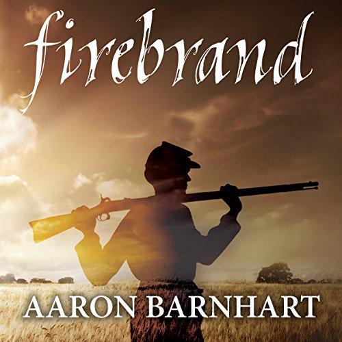 Firebrand Audiobook By Aaron Barnhart cover art