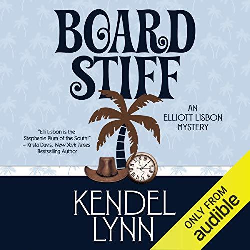 Board Stiff Audiobook By Kendel Lynn cover art