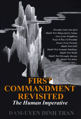 First Commandment Revisited: The Humans Imperative