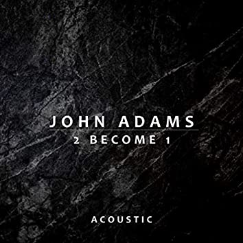 2 Become 1 (Acoustic)