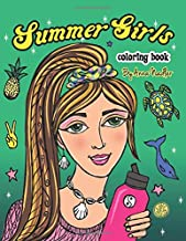 Summer Girls Coloring Book: 24 Unique Illustrations to color! Items include scrunchies, flasks, shoes, sandals, shell jewelry, turtles, dolphins, ... nature and much more! (Teen Coloring Books)