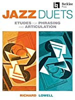Jazz Duets: Etudes for Phrasing and Articulation