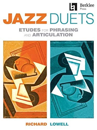 Jazz Duets: Etudes for Phrasing and Articulationの詳細を見る