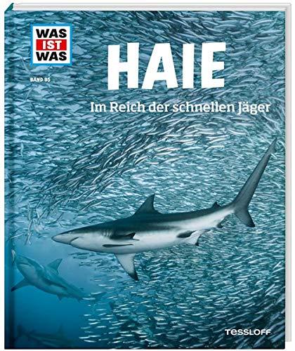 WAS IST WAS Band 95 Haie. Im Reich der schnellen Jäger (WAS IST WAS Sachbuch, Band 95)