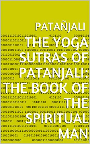 The Yoga Sutras of Patanjali: The Book of the Spi (English Edition)