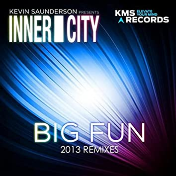 Big Fun (2013 (Re-Mixes Part 1))