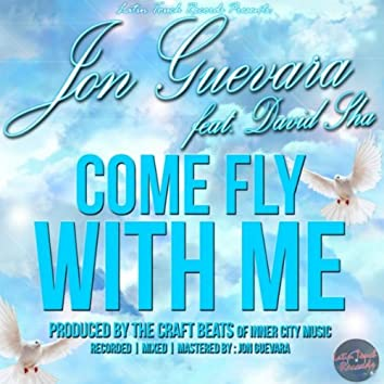 Come Fly With Me (feat. David Sha)