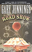 Spangle Volume I: The Road Show (Spangle, No 1)