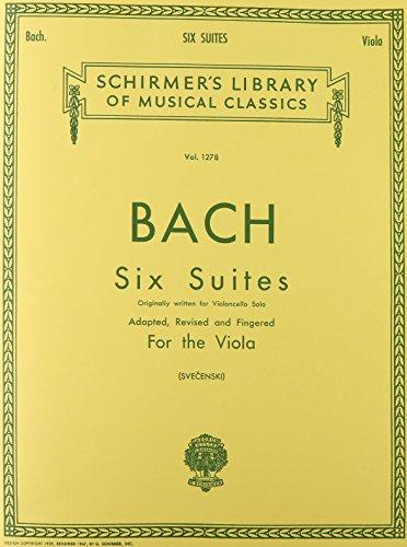 SIX (6) SUITES FOR UNACCOMPANIED VIOLA ORIGINALLY FOR VIOLONCELLO (Schirmer Library of Classics)