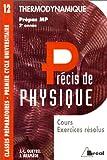 Précis de physique, prépas MP, 2e année - Thermodynamique. Cours et exercices résolus