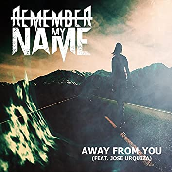 Away from You (feat. Jose Urquiza)