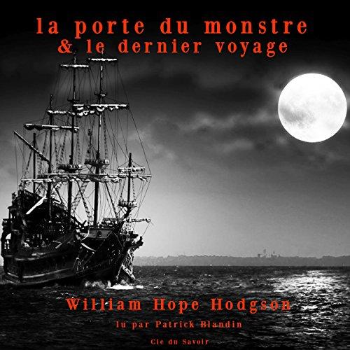 La porte du monstre / Le dernier voyage cover art
