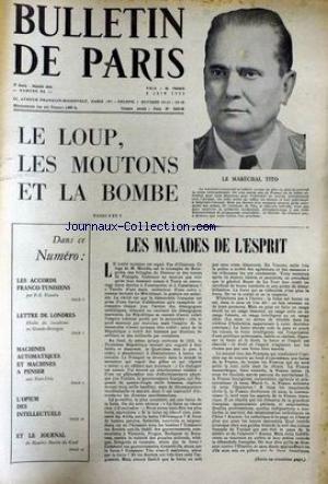 BULLETIN DE PARIS [No 86] du 03/06/1955 - LE MARECHAL TITO - M. MENDES - BOURGUIBA - ACCORDS FRANCO- TUNISIENS - LETTRES DE LONDRES - ETATS-UNIS - L'OPIUM DES INTELLECTUELS - M. MARTIN DU GARD.