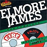 Songtexte von Elmore James - The Complete Fire and Enjoy Sessions Part 1