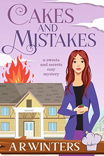 Cakes and Mistakes (Sweets and Secrets Cozy Mysteries Book 3)