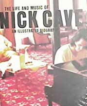The Life and Music of Nick Cave