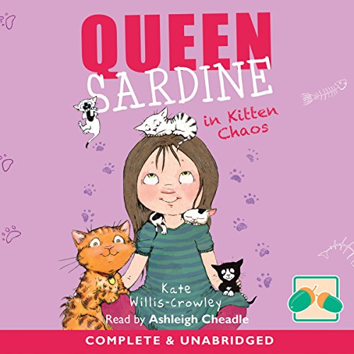 Queen Sardine in Kitten Chaos audiobook cover art