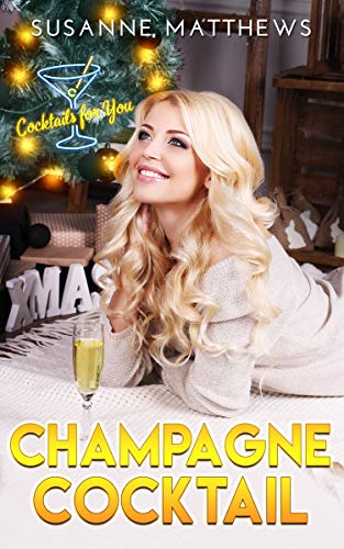 Champagne Cocktail (Cocktails For You Book 2) (English Edition)