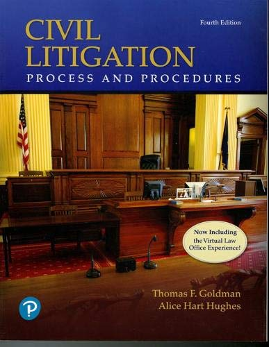Compare Textbook Prices for Civil Litigation: Process and Procedures 4 Edition ISBN 9780134831046 by Goldman, Thomas,Hughes, Alice
