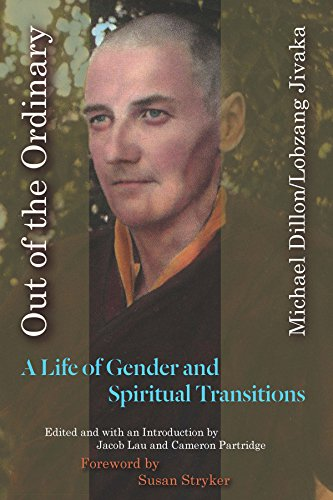Out of the Ordinary: A Life of Gender and Spiritual Transitions (English Edition)