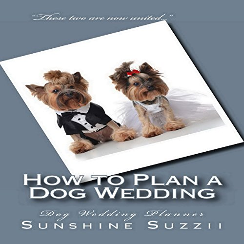 How to Plan a Dog Wedding cover art