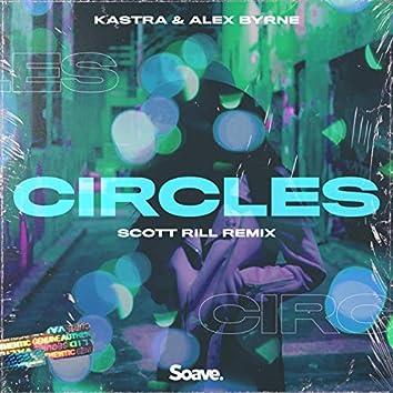 Circles (Scott Rill Remix)