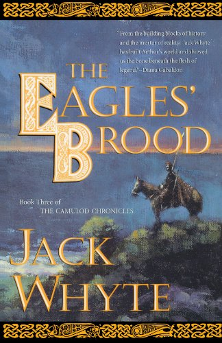 The Eagles' Brood: Book Three of the Camulod Chronicles: 3