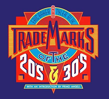 Trademarks of the 20s and 30s