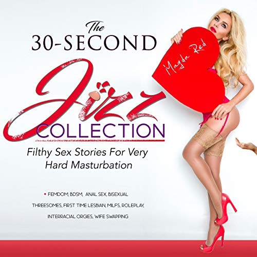 The 30-Second Jizz Collection Audiobook By Magda Red cover art