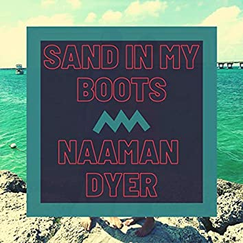 Sand in My Boots