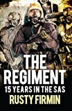 The Regiment: 15 Years in the SAS (General Military)