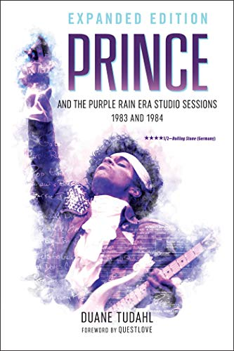 Prince and the Purple Rain Era Studio Sessions: 1983 and 1984 (Prince Studio Sessions) (English Edition)