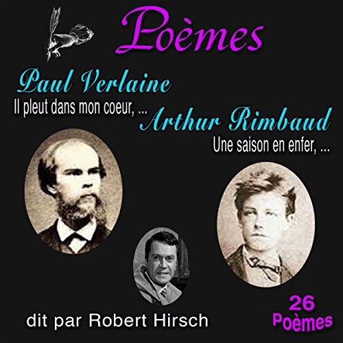 Couverture de Poèmes : Paul Verlaine, Arthur Rimbaud - 26 Poèmes