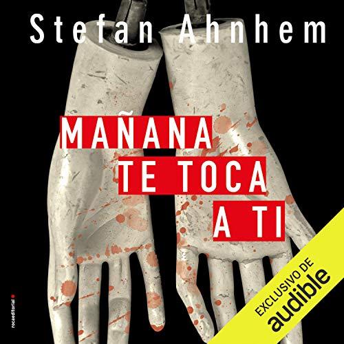 Mañana te toca a ti [Tomorrow It's Your Turn] cover art