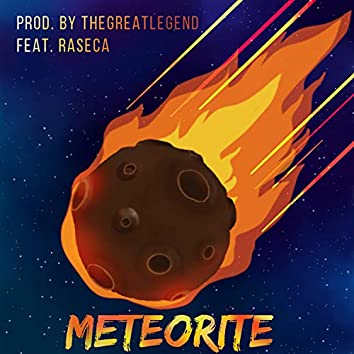 Meteorite (feat. Raseca)