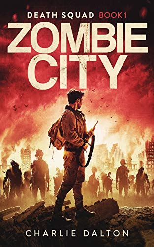 Zombie City (Death Squad Book 1)