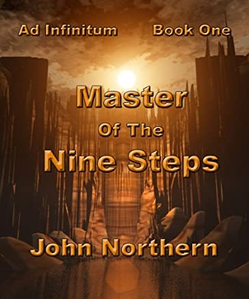 Master of the Nine Steps (Ad Infinitum Book 1)
