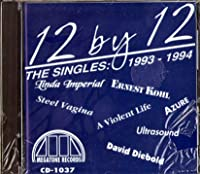 12 by 12: Singles 1993-94