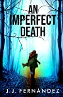 An Imperfect Death