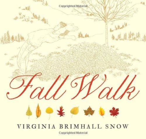 Fall Walk (Seasonal Walks)