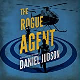 The Rogue Agent: The Agent Series, Book 2