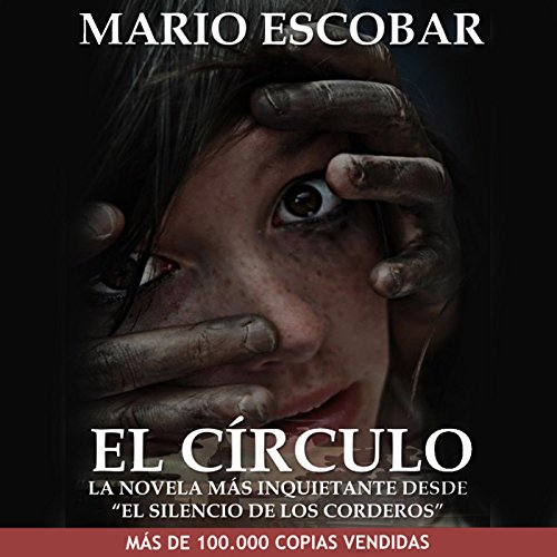 El Círculo [The Circle] audiobook cover art