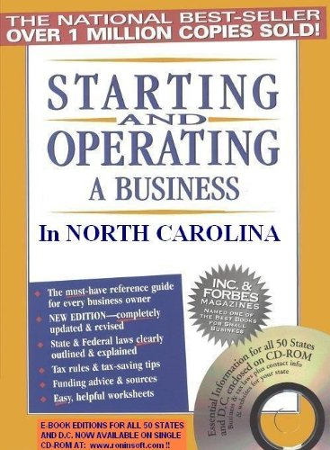Starting and Operating a Business in North Carolina (Starting and Operating a Business in the U.S. Book 2018)